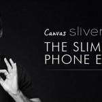 Встречаем новый, супертонкий смартфон — Canvas Sliver 5